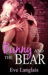 Bunny and the Bear by Eve Langlais
