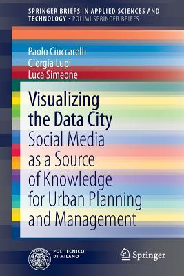 visualizing-the-data-city-social-media-as-a-source-of-knowledge-for-urban-planning-and-management