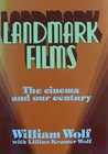 Landmark Films: The Cinema & Our Century