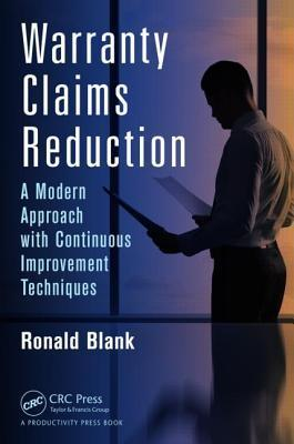 Warranty Claims Reduction: A Modern Approach with Continuous Improvement Techniques