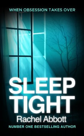 Sleep Tight by Rachel Abbott