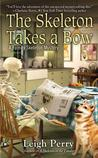 The Skeleton Takes a Bow (Family Skeleton Mystery #2)