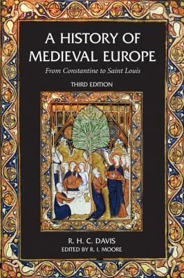 a-history-of-medieval-europe-from-constantine-to-saint-louis