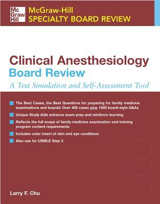 Clinical Anesthesiology Board Review: A Test Simulation and Self-Assessment Tool