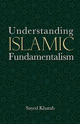 Understanding Islamic Fundamentalism: The Theological and Ideological Basis of al-Qa'ida's Political Tactics