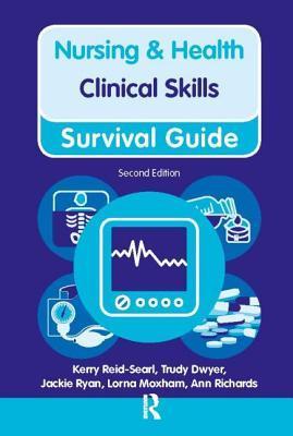 Nursing & Health Clinical Skills: Survival Guide