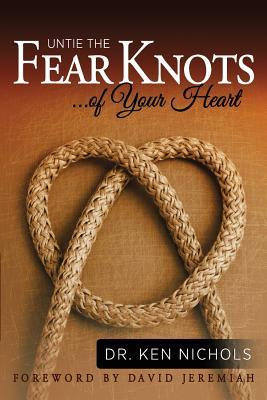 Free Epub Book Untie the Fear Knots of Your Heart