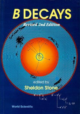 B Decays (Revised 2nd Edition)