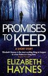 Promises to Keep by Elizabeth Haynes