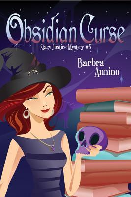 Obsidian Curse (A Stacy Justice Mystery, #5)