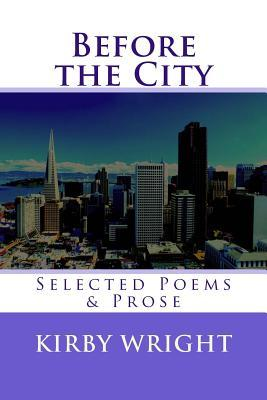 Before the City by Kirby Wright