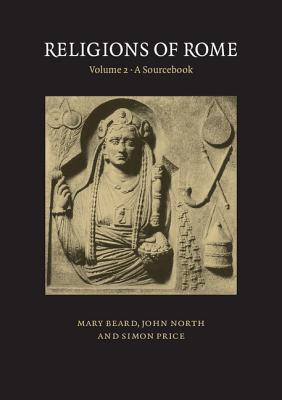 Religions of Rome, Volume 2: A Sourcebook