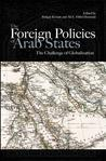 The Foreign Policies of Arab States: The Challenge of Globalization