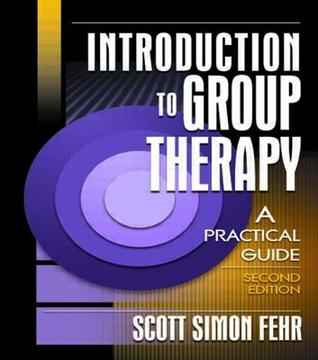 Introduction to Group Therapy: A Practical Guide (Advances in Psychology and Mental Health)