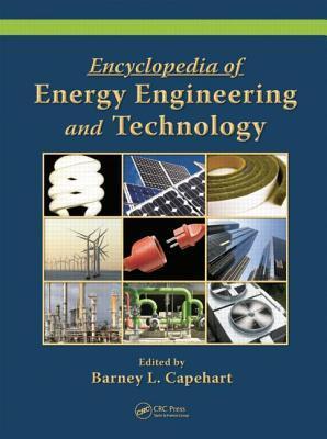 Encyclopedia of Energy Engineering and Technology - 3 Volume Set