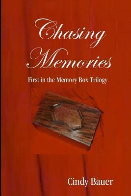 Chasing Memories(Memory Box Trilogy 1)
