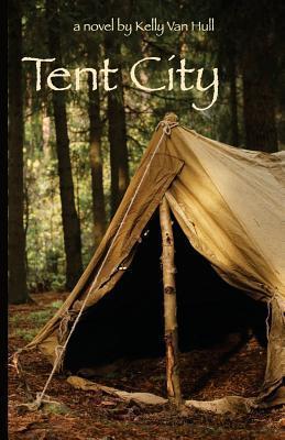 Tent City (Tent City #1)