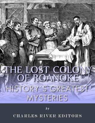History's Greatest Mysteries The Lost Colony of Roanoke