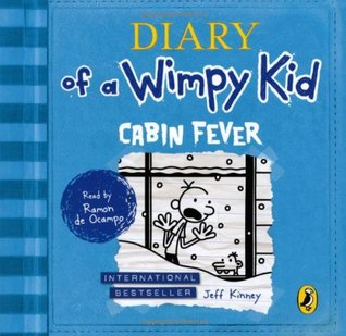 Ebook Diary of a Wimpy Kid: Cabin Fever by Jeff Kinney TXT!