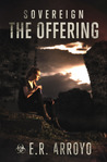 The Offering by E.R. Arroyo