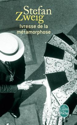 Ivresse de la métamorphose by Stefan Zweig