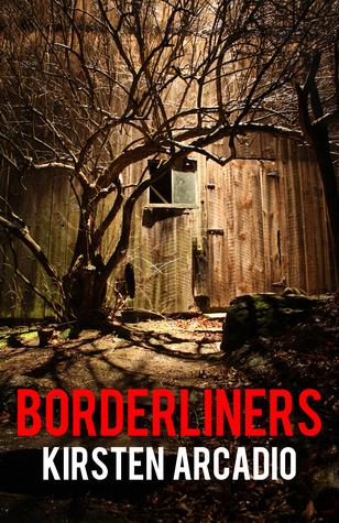 Borderliners (Borderliners, #1)
