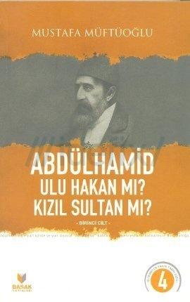Abdülhamit Kızıl Sultan mı?