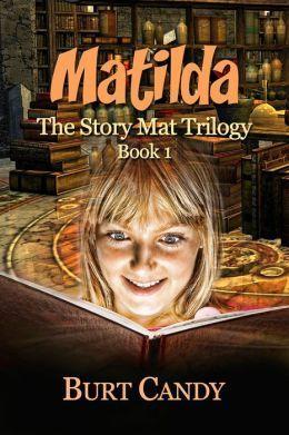 Matilda: The Story mat Trilogy : Book 1