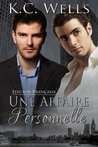 Une affaire personnelle by K.C. Wells