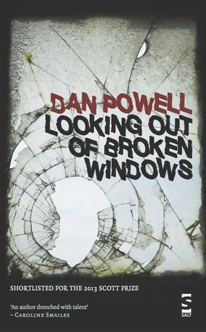 Looking Out of Broken Windows