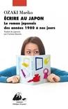 Écrire au Japon  by Mariko Ozaki