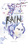 Rain by Amanda Sun