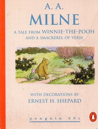 A Tale from Winnie-the-Pooh and a Smackerel of Verse