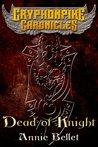 Dead of Knight (The Gryphonpike Chronicles, #4)