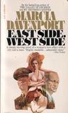 East Side, West Side by Marcia Davenport
