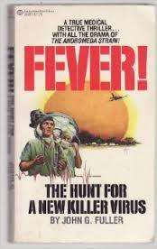Fever! The Hunt for a New Killer Virus