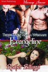 Three Men and a Woman: Evangeline