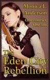 The Eden City Rebellion