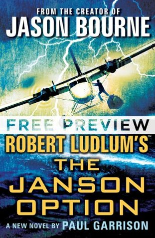 Robert Ludlum's (TM) The Janson Option - FREE PREVIEW (first 5 chapters) (Paul Janson)