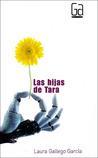Las hijas de Tara by Laura Gallego García