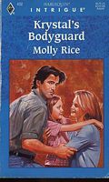 Krystal's Bodyguard (Harlequin Intrigue, No 432)