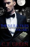 The S.E.R.A. Files  (Stories From The Supernatural Entity Recovery Agency, #1)