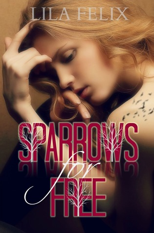 Sparrows for Free (Sparrows, #1)