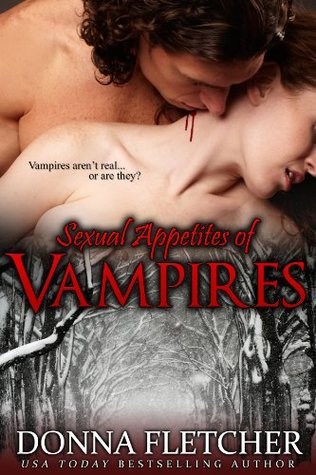 Sexual Appetites of Vampires (Sexual Appetites of Unearthly Creatures Novella Series)
