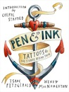 Pen & Ink: Tattoos and the Stories Behind Them