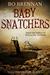 Baby Snatchers by Bo Brennan