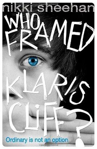 Who Framed Klaris Cliff? by Nikki Sheehan