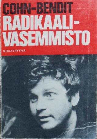 Radikaali-vasemmisto: Lääke kommunismin vanhuuden heikkouteen