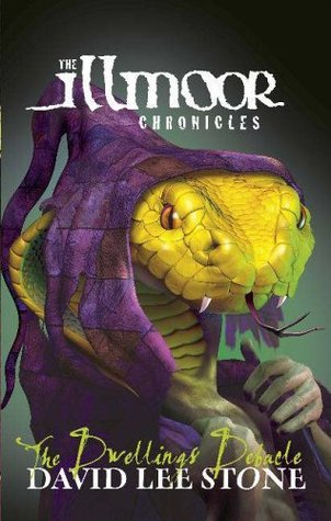 The Dwellings Debacle (The Illmoor Chronicles, #4)