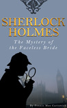 The Mystery of the Faceless Bride (Sherlock Holmes)